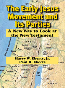 cover art of Harry W. Eberts Jr. and Paul R. Eberts' The Early Jesus Movement and Its Parties