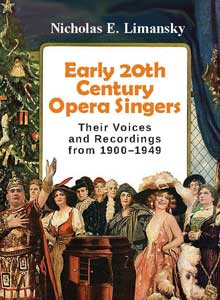 cover art of Nicholas Limansky's upcoming title, Early 20th Centure Opera Singers