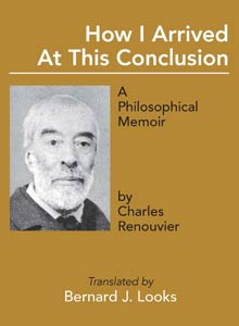 cover art of Charles Renouvier's How I Arrived at This Conclusion