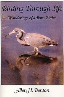 cover art of Allen H. Benton's Birding Through Life