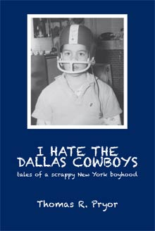 cover art of Thomas R. Pryor's I Hate The Dallas Cowboys