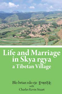cover art of Life and Marriage in Skya rgya: A Tibetan Village