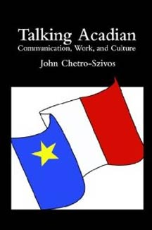 cover art of John Chetro-Szivos' Talking Acadian